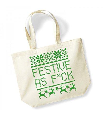 Festive As F*ck - Large Canvas Fun Slogan Tote Bag Natural/Green