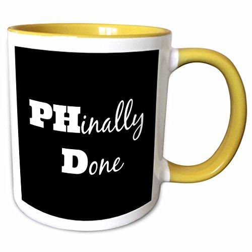 3dRose 216379_8 Phd, Phinally Done Mug, 11 oz