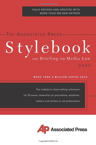 The Associated Press Stylebook 2009 (Associated Press Stylebook and Briefing on Media Law)