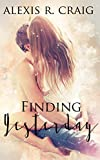 Finding Yesterday (A Ranger's Heart Book 1)