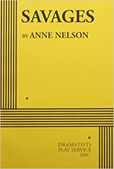 Book Savages by Anne Nelson (2007-09-30)