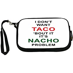 UKBK I don't wanna taco 'bout it It's nacho problem Spanish Humor Clutch Wristlet with Safety Closure