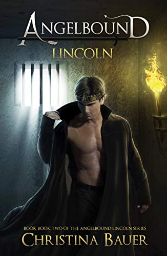 Lincoln (Angelbound Lincoln Book 2) by [Bauer, Christina]