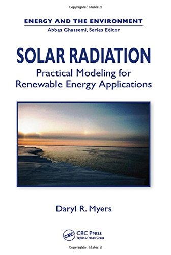 Solar Radiation Sensors (Solar Radiation: Practical Modeling for Renewable Energy Applications (Energy and the Environment))