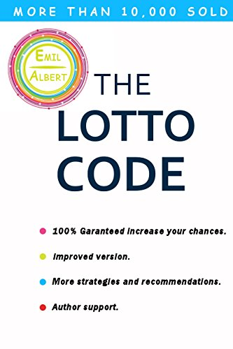 The Lotto Code (100% Garanteed Increase Your Chances, Improved Version, More Strategies and Recommendations) (2)