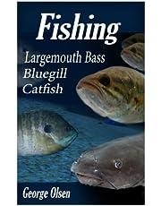 Fishing: Largemouth Bass, Catfish, Bluegill