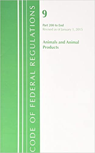 Téléchargement ebook gratuit pour ipad 3 Code of Federal Regulations, Title 09: Parts 200-End (Animals & Animal Products) Department of Agriculture: Revised 1/15 (2015-06-30) CHM