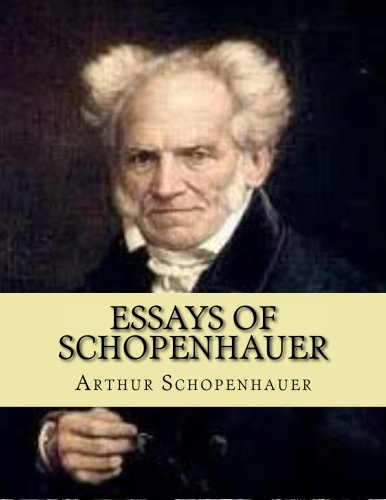 schopenhauer complete essays (vol 1 of 3) by arthur schopenhauer this ebook is for the use of anyone anywhere at no cost by means of that essay what the principle of sufficient reason is.
