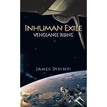 Inhuman Exile: Vengeance Rising