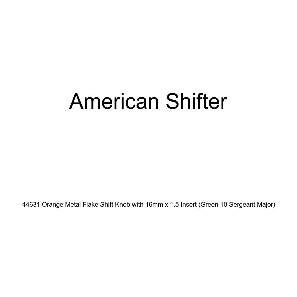 American Shifter 44631 Orange Metal Flake Shift Knob with 16mm x 1.5 Insert Green 10 Sergeant Major
