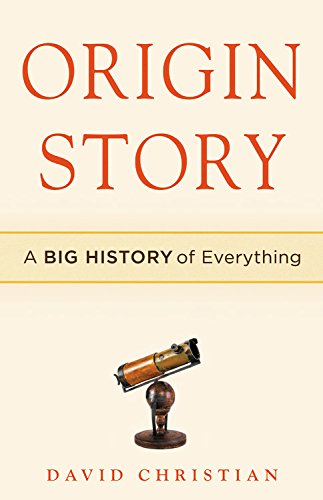 Book Cover: Origin Story: A Big History of Everything