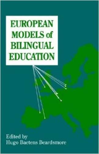 European Models of Bilingual Education (Multilingual Matters)