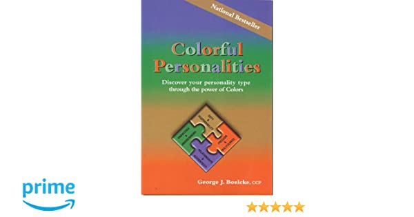 Colorful Personalities: Discover Your Personality Type Through the ...