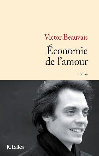 Economie de l'amour - Victor Beauvais