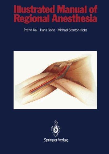 Illustrated Manual of Regional Anesthesia: Conception, Realization, Consultation, Organization: Bureaux Bassler, Karlsruhe, FRG Artist: Wolfgang Rost, Graphic-Design