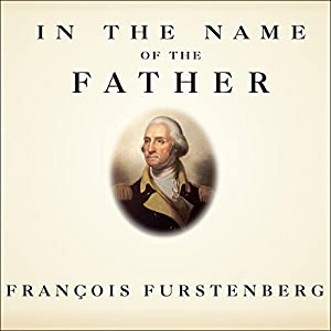 In the Name of the Father Audiobook