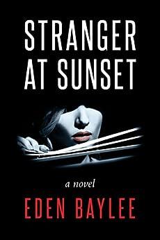 Stranger at Sunset by [Baylee, Eden]