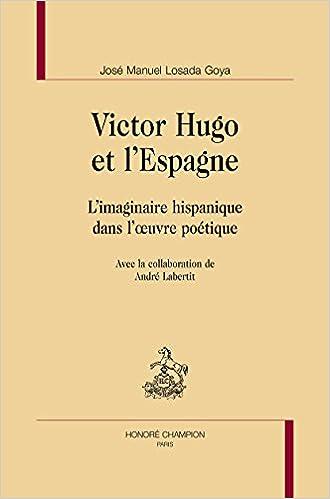 Victor Hugo et l Espagne