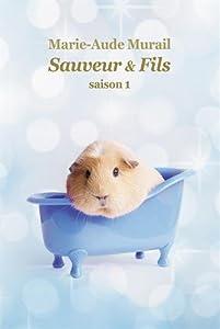vignette de 'Sauveur & fils n° 1 (Marie-Aude Murail)'