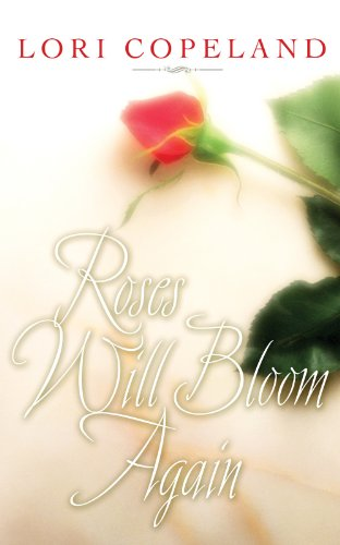 book cover of Roses Will Bloom Again
