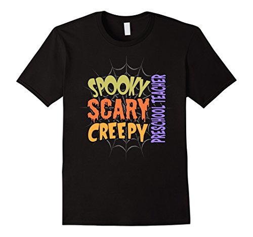 Mens Spooky Scary Creepy Preschool Teacher Halloween Costume T-sh 2XL Black - Preschool Halloween Costume Ideas
