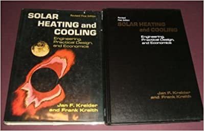 Solar heating and cooling: Engineering, practical design, and