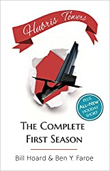 Hubris Towers: The Complete First Season