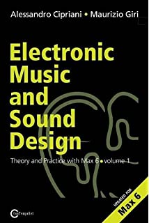 Electronic and experimental music technology music and culture electronic music and sound design theory and practice with max and msp volume 1 fandeluxe Choice Image