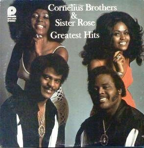 Cornelius Brothers & Sister Rose Greatest Hits (Cornelius Brothers And Sister Rose Greatest Hits)