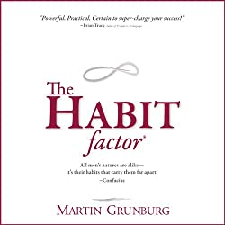 The Habit Factor