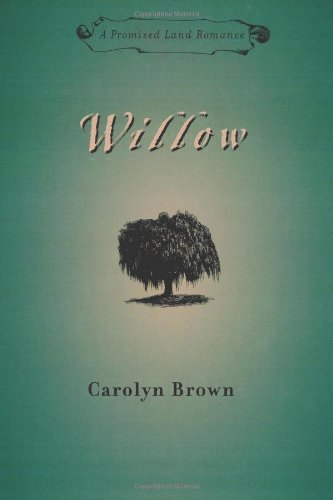 Willow (Promised Land Romances Series Book 1) ()
