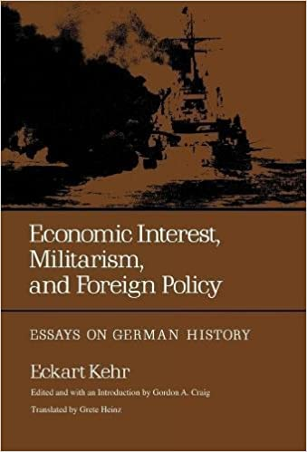 economic interest militarism and foreign policy essays on  economic interest militarism and foreign policy essays on german history eckart kehr gordon a craig grete heinz 9780520028807 com books