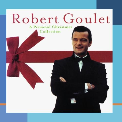 Robert Goulet - A Personal Christmas Collection - Amazon.com Music