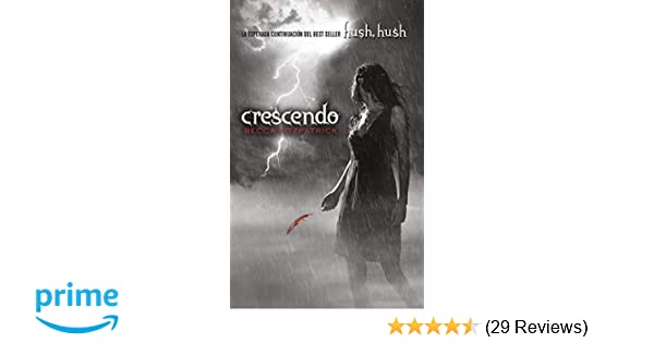 Amazon.com: Crescendo (Spanish Edition) (Hush, Hush ...