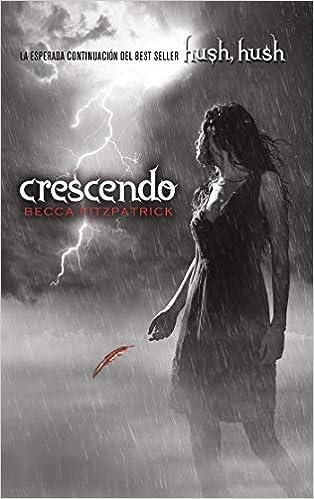 Amazon.com: Crescendo (Spanish Edition) (Hush, Hush ...