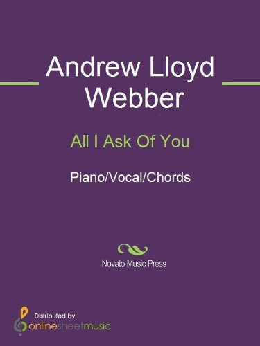 All I Ask Of You - Kindle edition by Andrew Lloyd Webber, Barbra ...