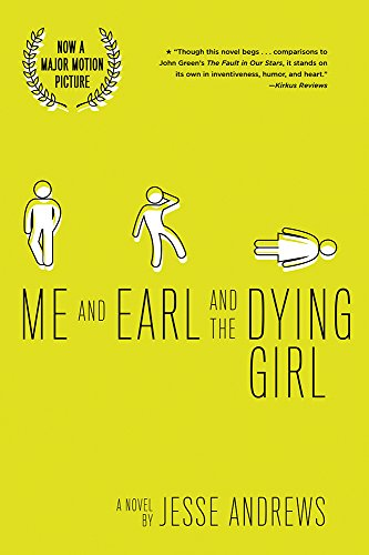 Me and Earl and the Dying Girl (Revised Edition) (Best Scenes From Mean Girls)