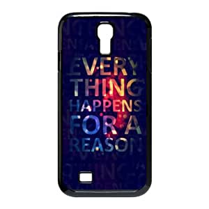 Cheap phonecase, Funny quotes, Everything Happens For A Reason picture for black plastic SamSung Galaxy S4 I9500 case