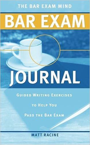 The Bar Exam Mind Bar Exam Journal: Guided Writing Exercises