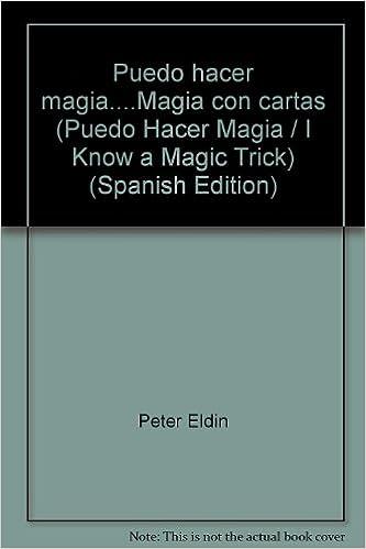 Puedo hacer magia....Magia con cartas (Puedo Hacer Magia / I ...