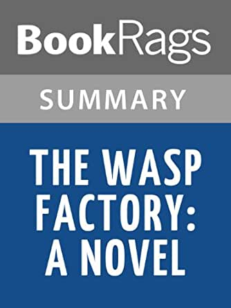 iain banks the wasp factory Buy the wasp factory by iain banks from whsmith today, saving 28% free  delivery to store or free uk delivery on all orders over £20.