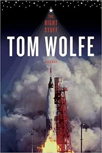 """An exhilarating flight into fear, love, beauty and fiery death … magnificent.""–People  The Right Stuff   by Tom Wolfe, author of The Bonfire of the Vanities"
