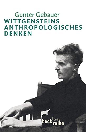 Wittgensteins anthropologisches Denken