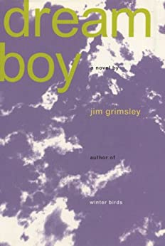 Dream Boy by [Grimsley, Jim]