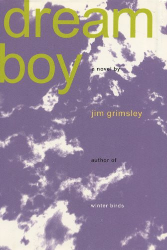 Dream boy kindle edition by jim grimsley literature fiction dream boy by grimsley jim fandeluxe Images