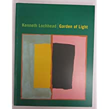 Kenneth Lochhead: Garden of Light