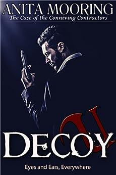 Decoy U - case of the Conniving Contractors by [Mooring, Anita]