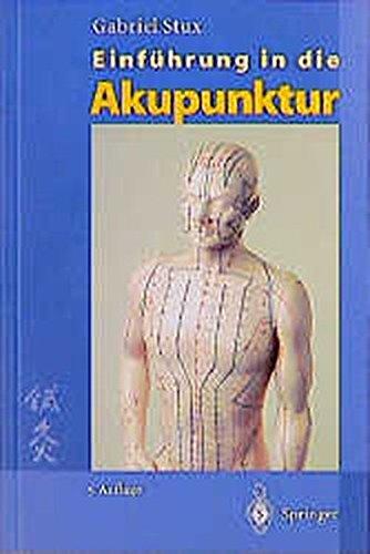 Einführung in die Akupunktur. Tafeln und Selektor