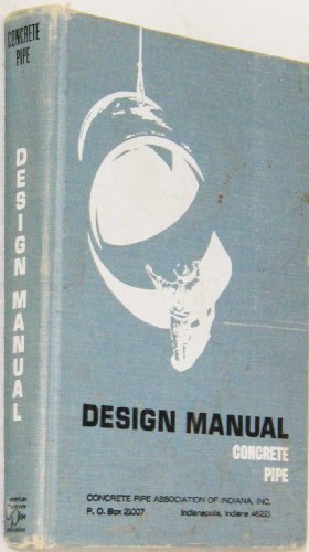 Concrete Pipe - Concrete Pipe Design Manual