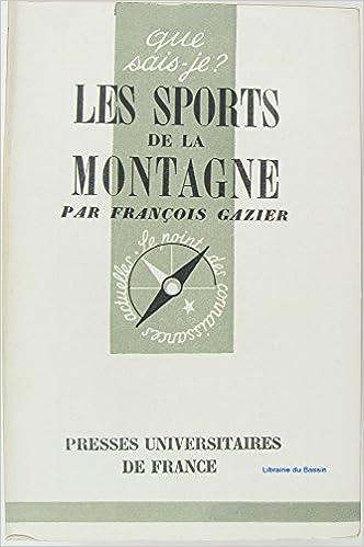 Téléchargements gratuits de livres en ligne Les sports de la montagne PDF